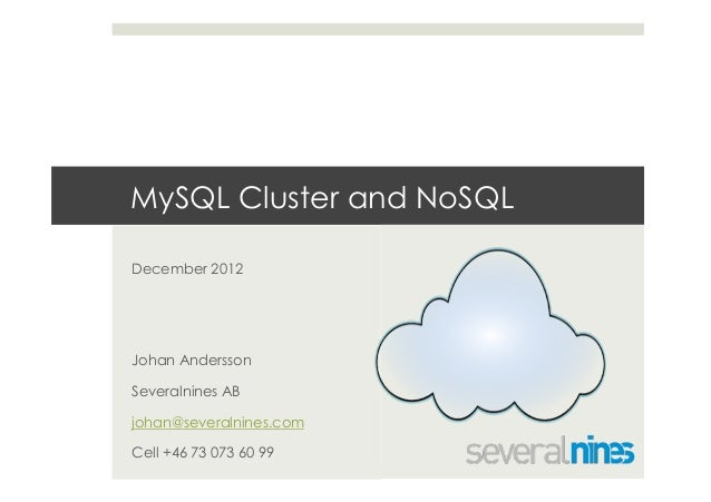 Conference tutorial: MySQL Cluster as NoSQL