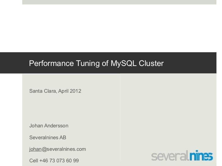 Conference slides: MySQL Cluster Performance Tuning
