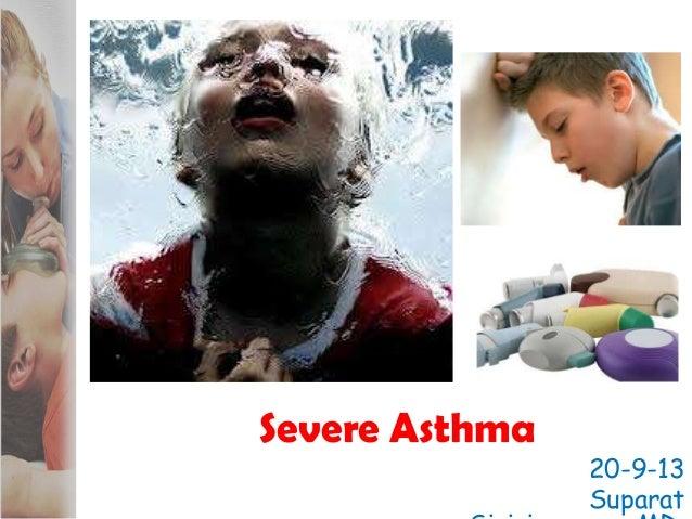 Severe Asthma 20-9-13 Suparat