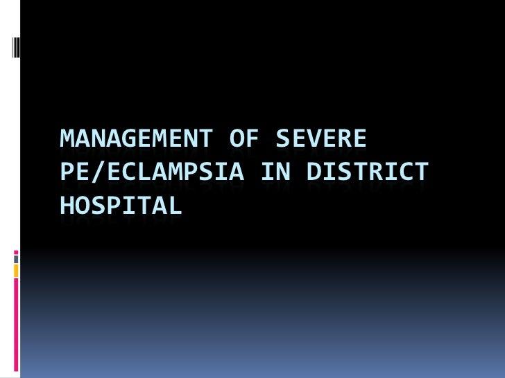 Severe pre eclampsia