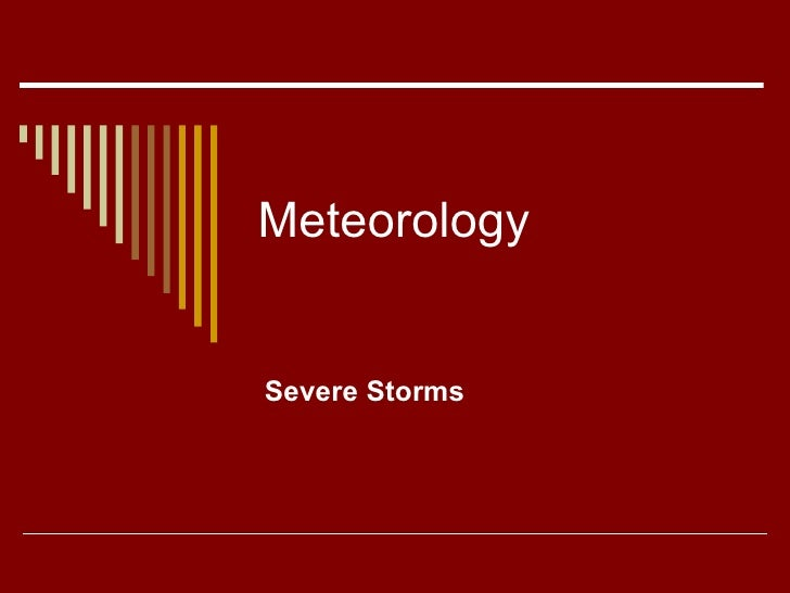 Meteorology Severe Storms