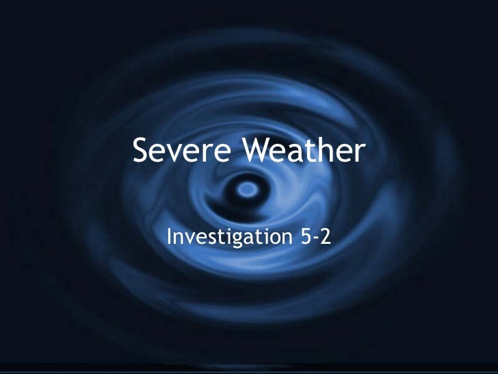 Severe Weather Investigation 5-2