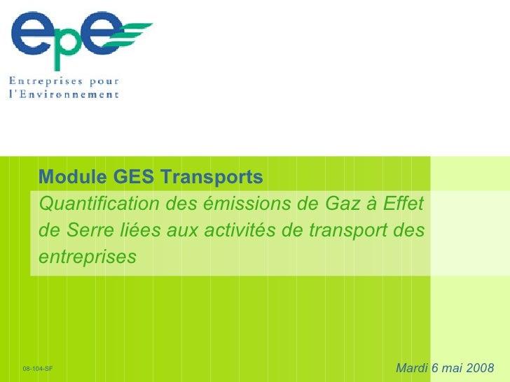 Module GES Transports Quantification des émissions de Gaz à Effet de Serre liées aux activités de transport des entreprise...