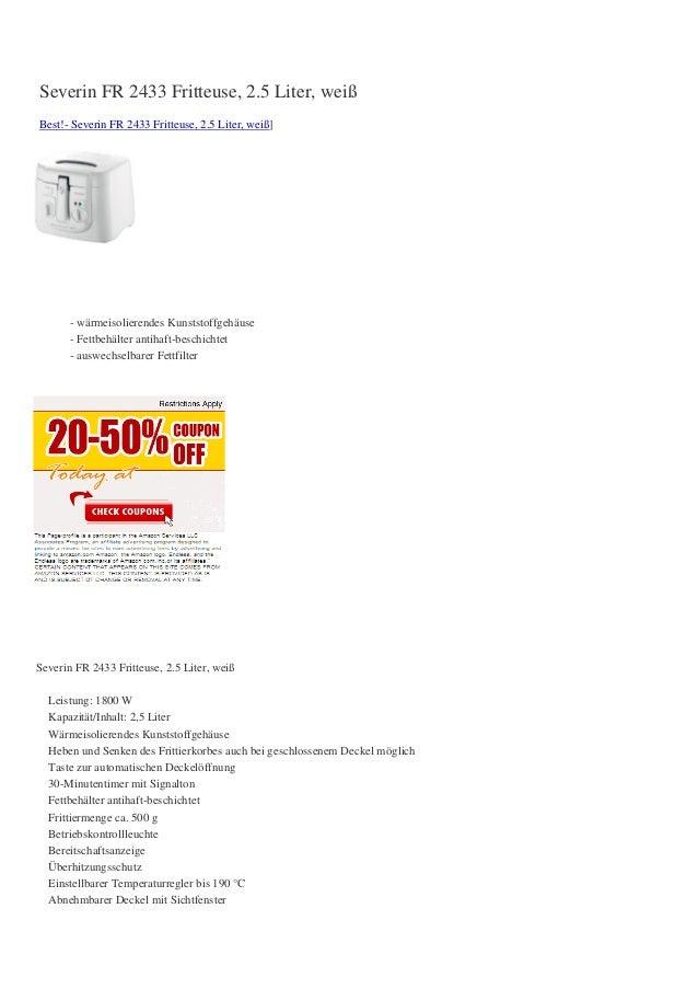 Severin FR 2433 Fritteuse, 2.5 Liter, weißBest!- Severin FR 2433 Fritteuse, 2.5 Liter, weiß]- wärmeisolierendes Kunststoff...
