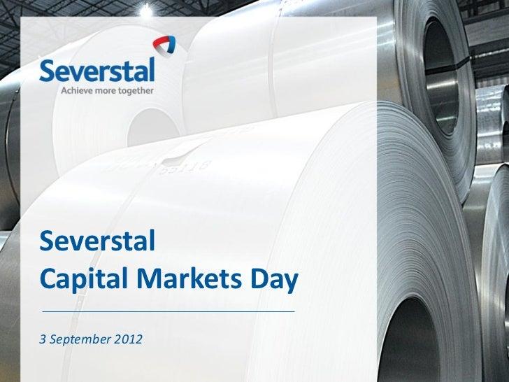 Severstal capital markets day 2012 presentation (English version)