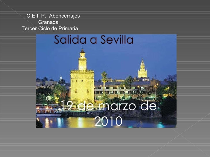 19 de marzo de 2010 C.E.I. P.  Abencerrajes Granada Tercer Ciclo de Primaria