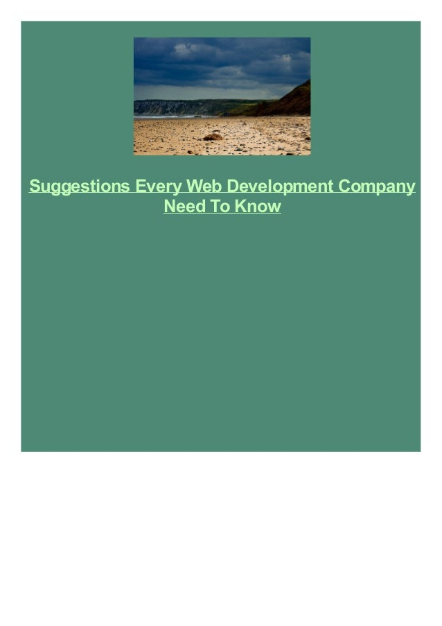 Suggestions Every Web Development Company Need To Know