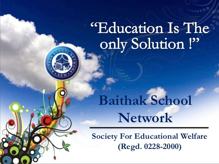 Introuction of Society for Educational Welfare