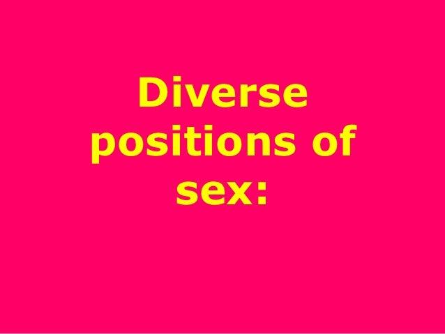 Diversepositions of   sex: