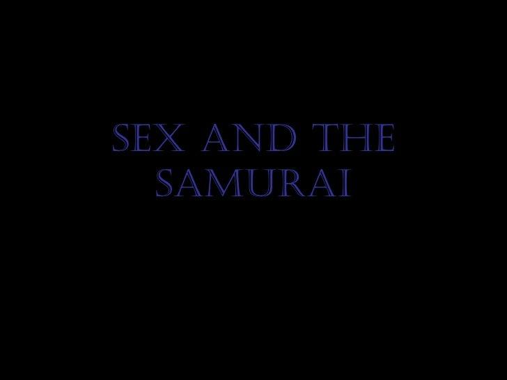 Sex and the Samurai