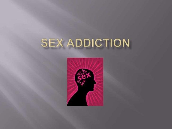 Sex addiction<br />