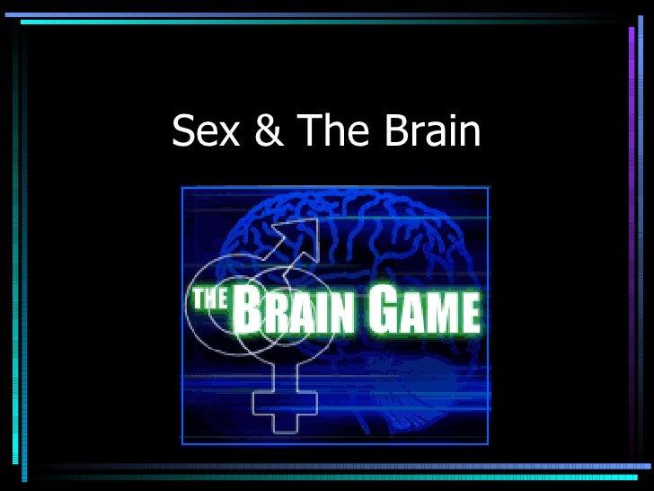 Sex & The Brain