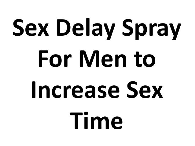 Pornstar delay increase time