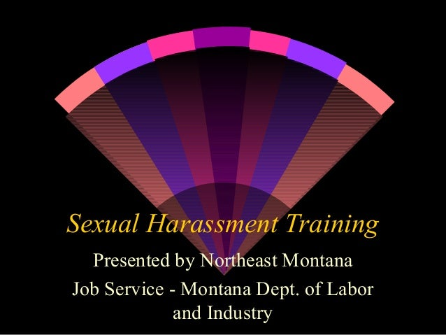Sexual Harassment Training by Montana Dept. of Labor and Industry
