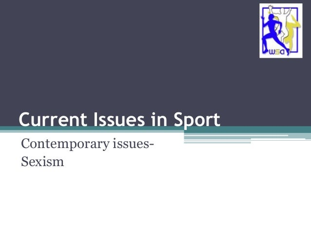 essay on sexism in sport We believe in ensuring that women and girls have equal opportunity to enjoy the benefits of sport through tackling sexism in sport at every level.