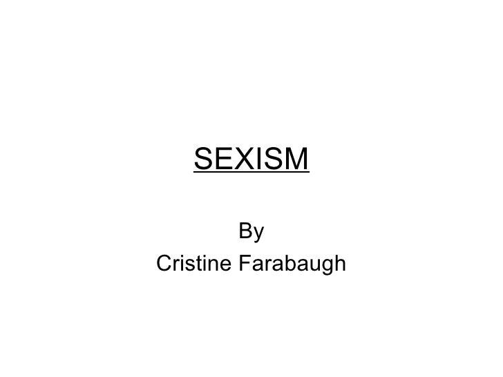 SEXISM By Cristine Farabaugh