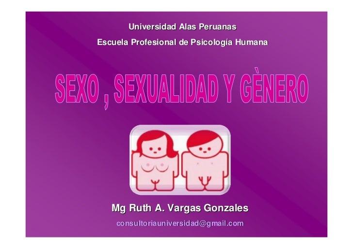 Universidad Alas Peruanas Escuela Profesional de Psicología Humana        Mg Ruth A. Vargas Gonzales     consultoriauniver...