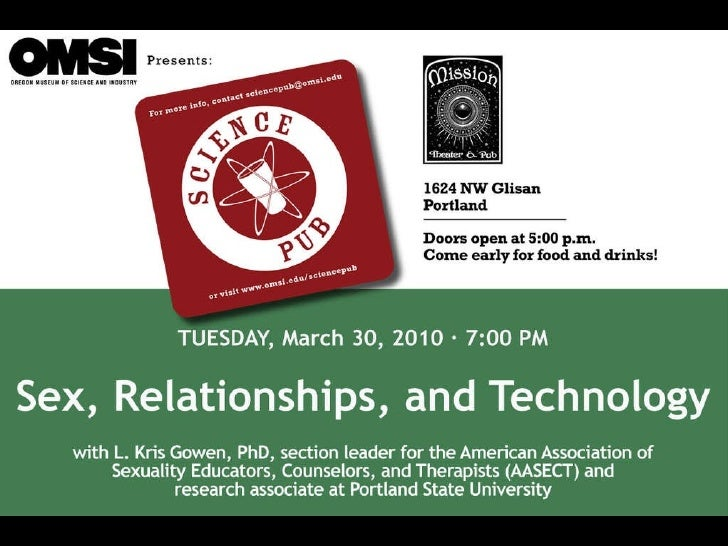 OMSI Science Pub - Sex, Relationships, and Technology