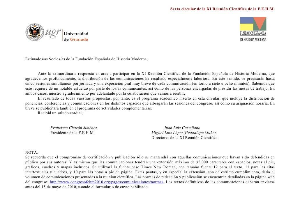 Sexta circular de la XI Reunión Científica de la F.E.H.M.     Estimados/as Socios/as de la Fundación Española de Historia ...