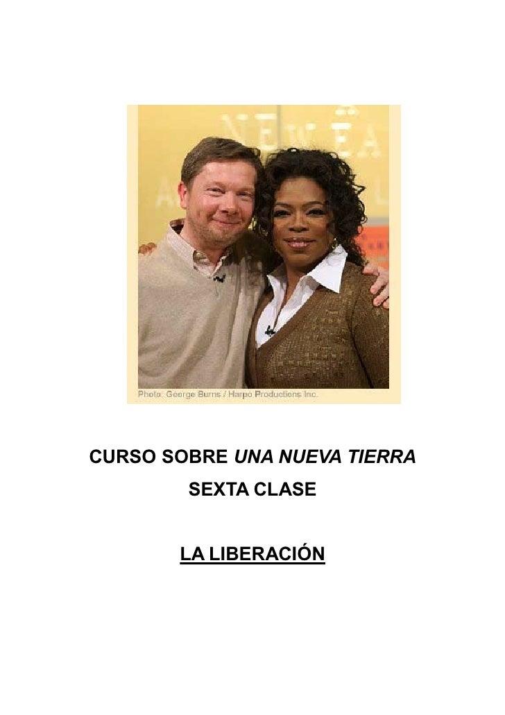 Sexta Clase Eckhart Oprah