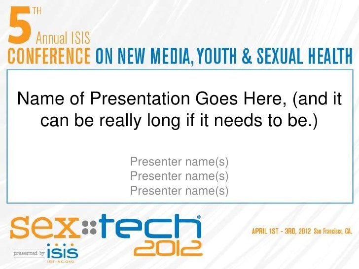 Name of Presentation Goes Here, (and it  can be really long if it needs to be.)             Presenter name(s)             ...