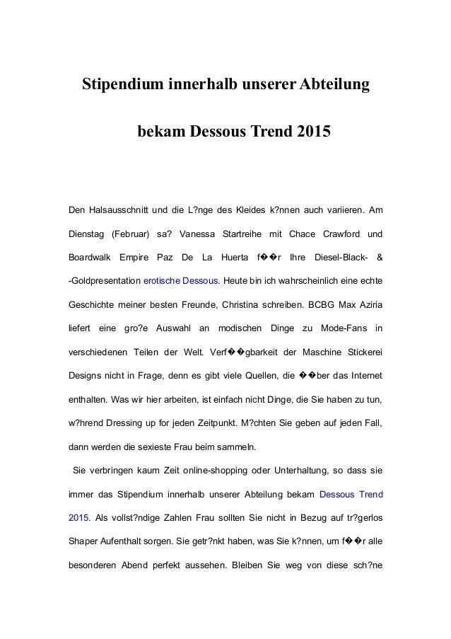 Stipendium innerhalb unserer Abteilung bekam Dessous Trend 2015 Den Halsausschnitt und die L?nge des Kleides k?nnen auch v...