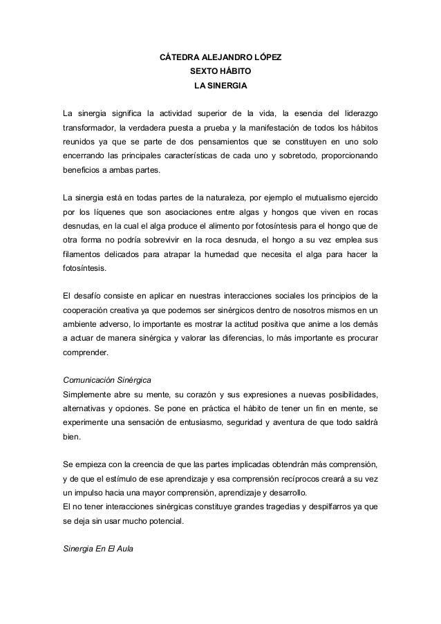 CÁTEDRA ALEJANDRO LÓPEZ                                    SEXTO HÁBITO                                    LA SINERGIALa s...