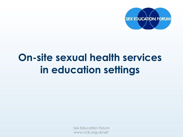 On-site sexual health services in education settings