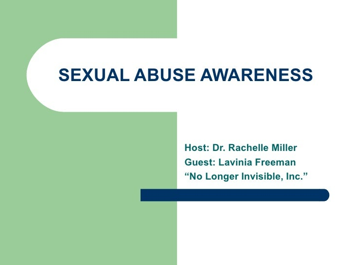 "SEXUAL ABUSE AWARENESS          Host: Dr. Rachelle Miller          Guest: Lavinia Freeman          ""No Longer Invisible, I..."