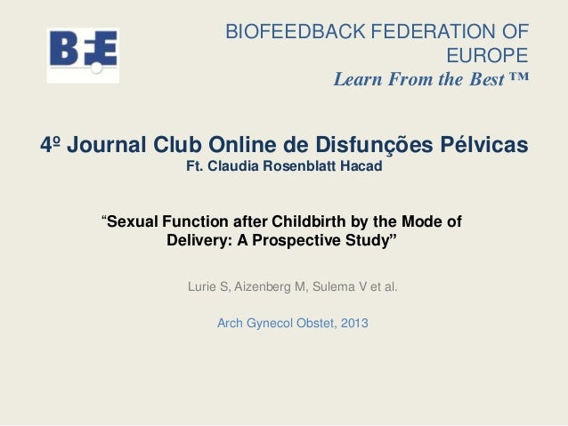 """""""Sexual Function after Childbirth by the Mode of Delivery: A Prospective Study"""" Lurie S, Aizenberg M, Sulema V et al. Arch..."""
