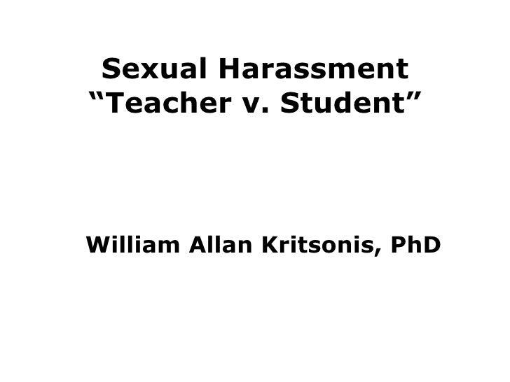 """William Allan Kritsonis, PhD Sexual Harassment """"Teacher v. Student"""""""