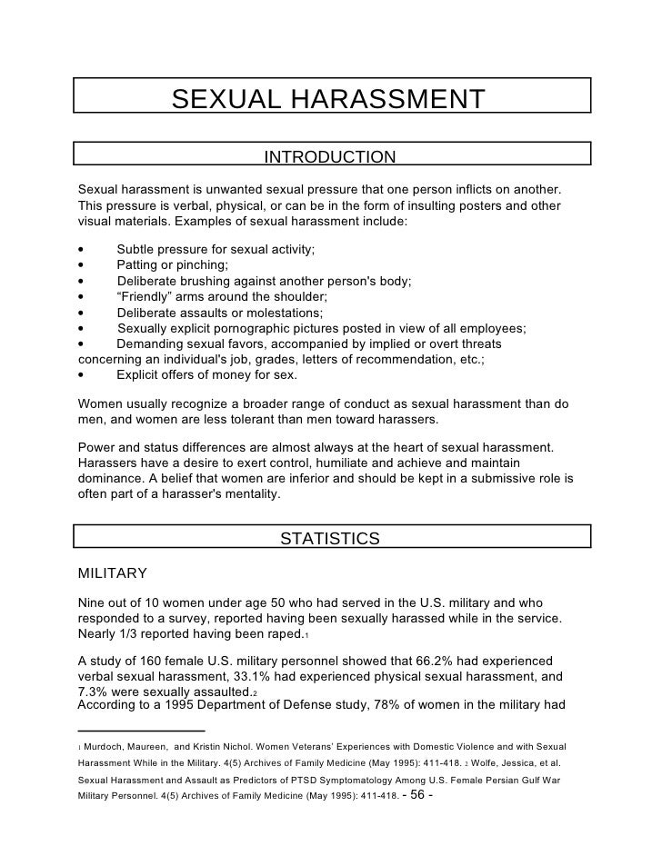 SEXUAL HARASSMENT  INTRODUCTION  Sexual harassment is unwanted sexual pressure that one person inflicts on another. This p...