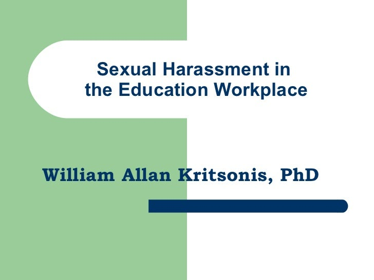 Sexual Harassment In Ed. Workplace