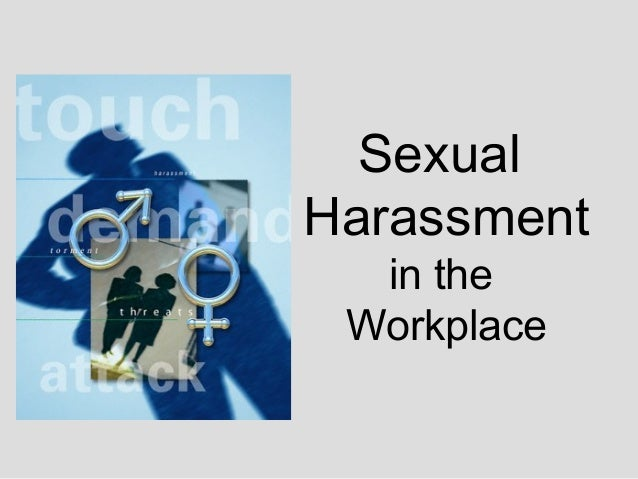 Sexual Harassment in the Workplace by Mohave Community College