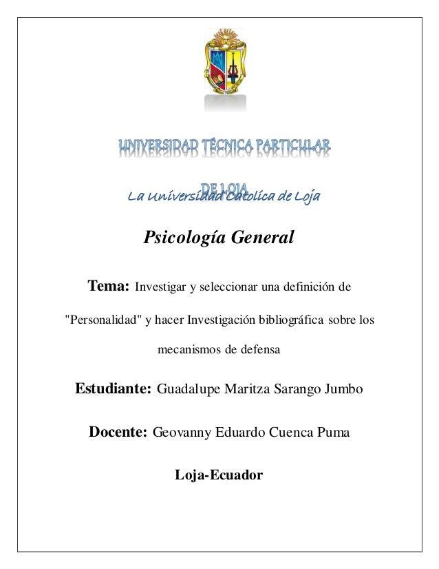"""Psicología General Tema: Investigar y seleccionar una definición de """"Personalidad"""" y hacer Investigación bibliográfica sob..."""