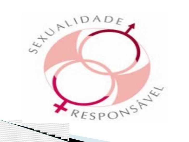  Considera-se sexualidade as diversas formas,  jeitos, maneiras que as pessoas buscam para obter  ou expressar prazer. É...
