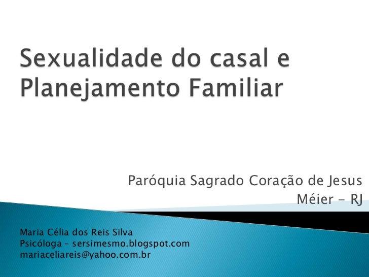Paróquia Sagrado Coração de Jesus                                             Méier - RJMaria Célia dos Reis SilvaPsicólog...