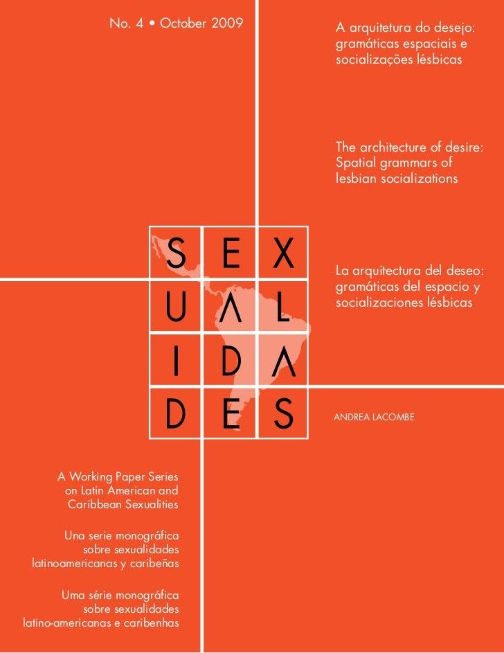 No. 4 • October 2009   A arquitetura do desejo:                                        gramáticas espaciais e             ...