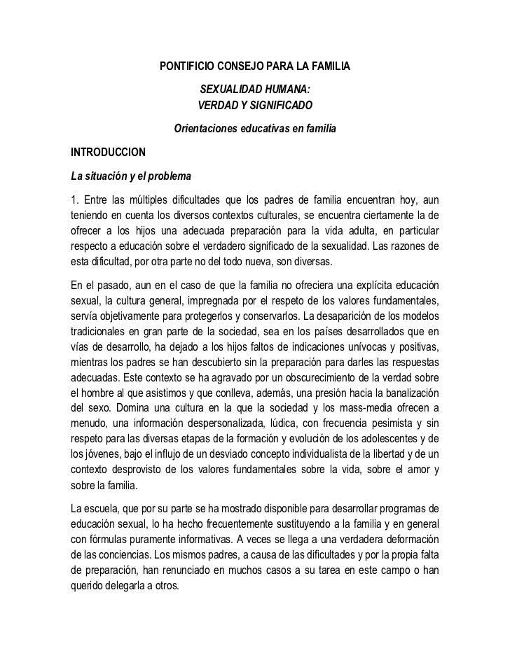 PONTIFICIO CONSEJO PARA LA FAMILIA                              SEXUALIDAD HUMANA:                              VERDAD Y S...