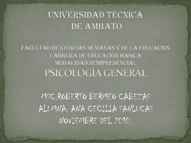 UNIVERSIDAD TÉCNICA DE AMBATOFACULTAD DE CIENCIAS HUMANAS Y DE LA EDUCACIONCARRERA DE EDUCACION BÁSICAMODALIDAD SEMIPRESEN...