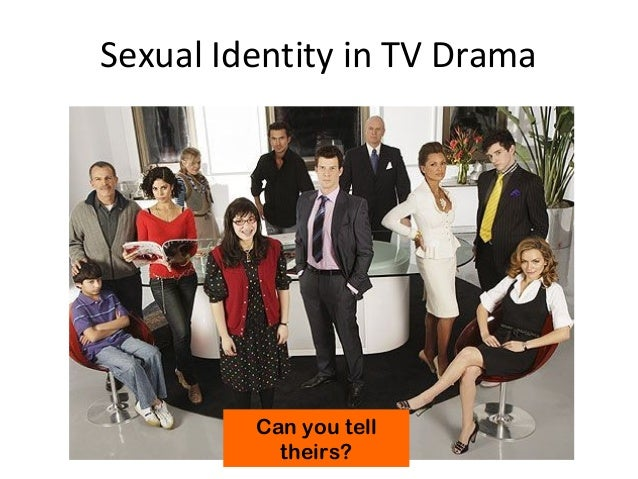 Sexual identity in tv drama