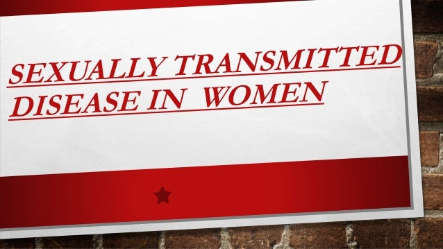 Sexually transmitted disease in women