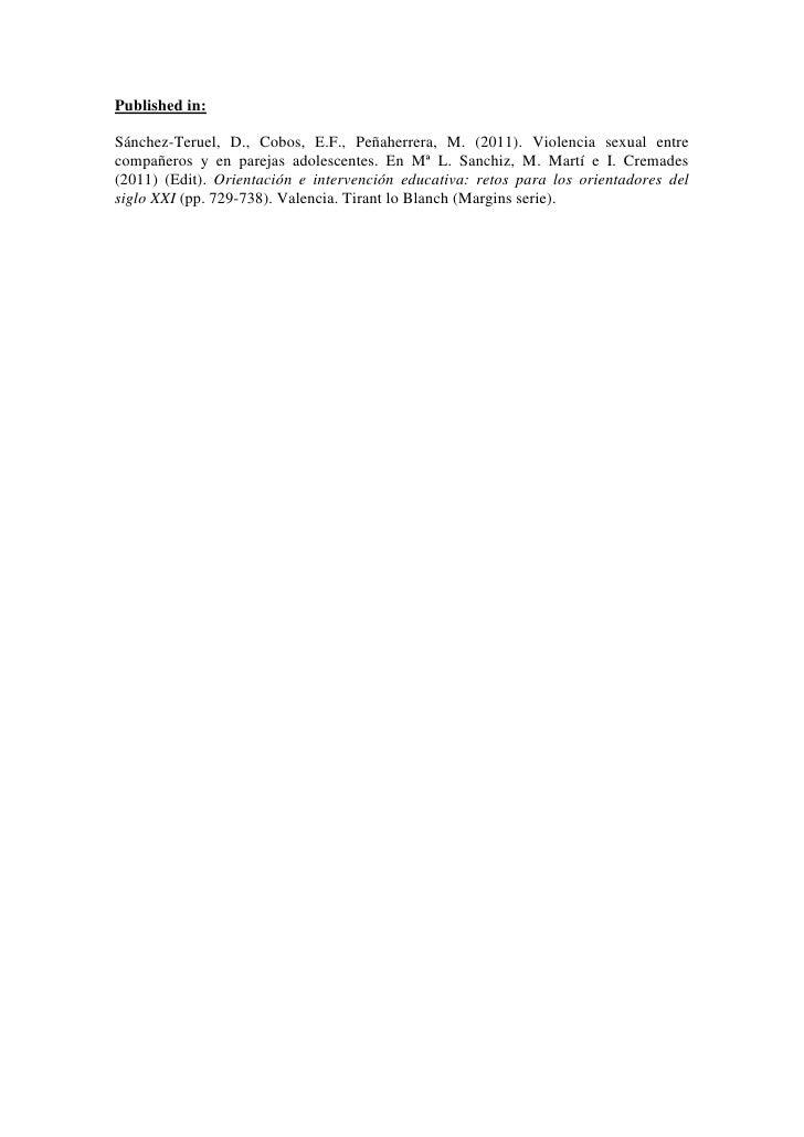Published in:Sánchez-Teruel, D., Cobos, E.F., Peñaherrera, M. (2011). Violencia sexual entrecompañeros y en parejas adoles...