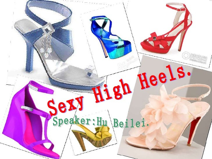 Sexy High Heels. Speaker:Hu Beilei.
