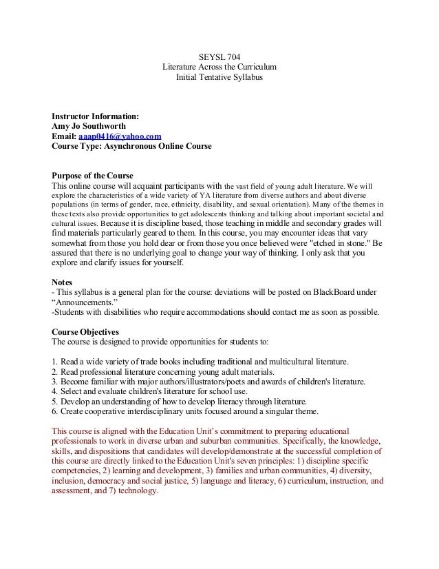 SEYSL 704 Literature Across the Curriculum Initial Tentative Syllabus Instructor Information: Amy Jo Southworth Email: aaa...