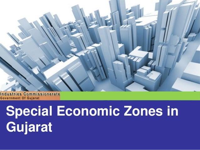 Special Economic Zones (SEZ) in Gujarat