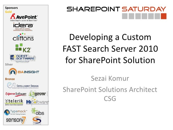 Developing a Custom FAST Search Server 2010 for SharePoint Solution - SharePoint Saturday Melbourne 2011