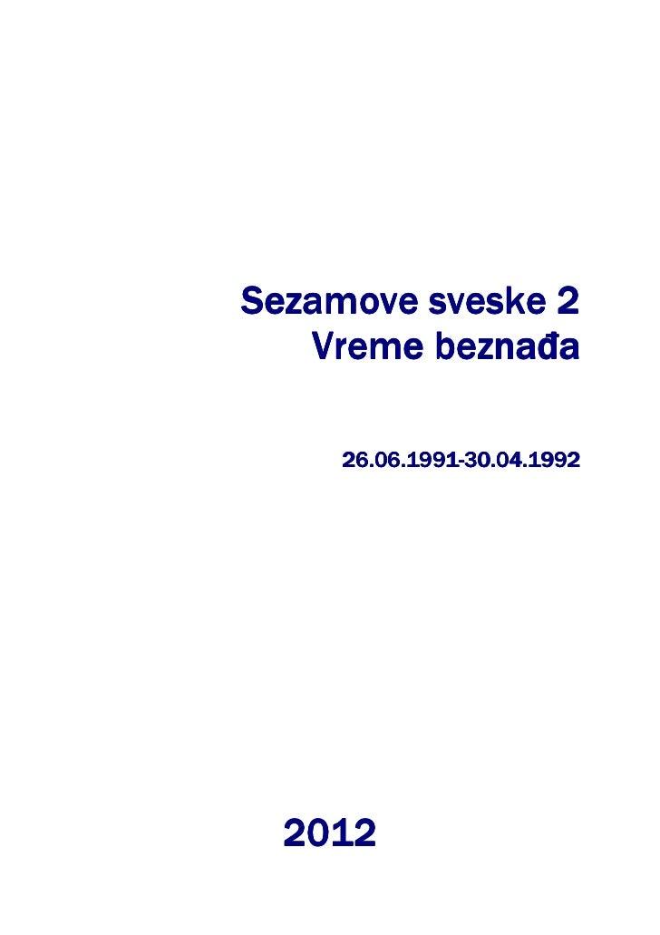 Sezamove sveske 2   Vreme beznaña         beznañ     26.06.1991-30.04.1992  2012