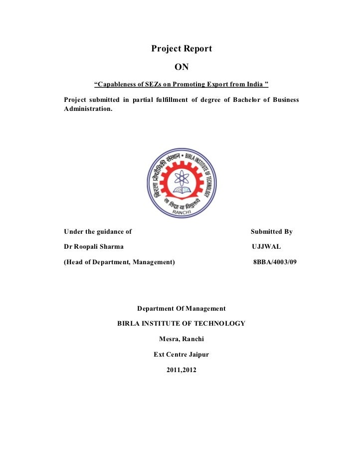 """Project Report                                  ON         """"Capableness of SEZs on Promoting Export from India """"Project su..."""