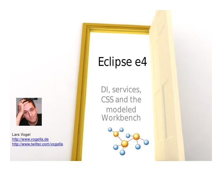 Learn about Eclipse e4 from Lars Vogel at SF-JUG